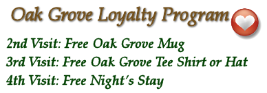 Loyalty program at Oak Grove Plantation B & B